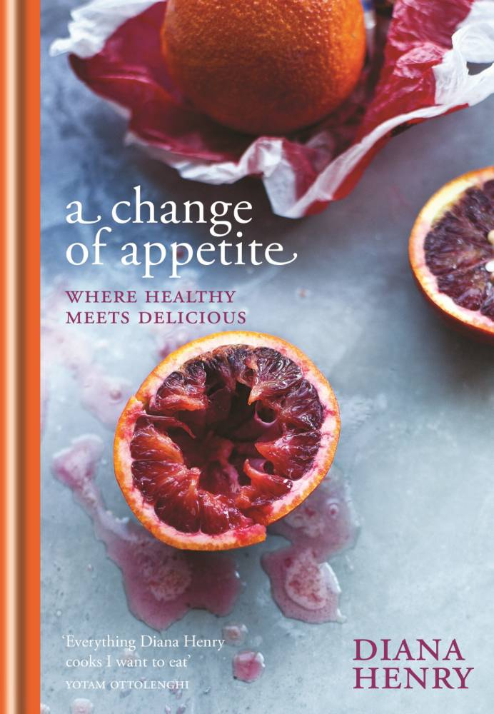 A Change Of Appetite by Diana Henry.jpg